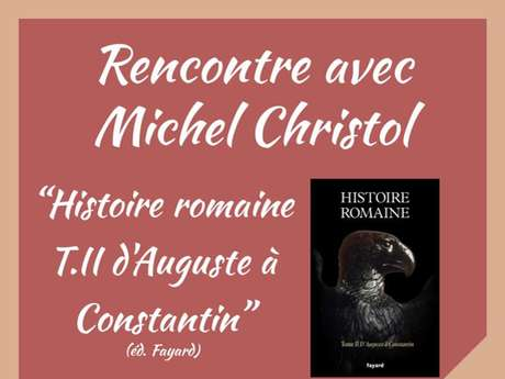 RENCONTRE DEDICACE AVEC MICHEL CHRISTOL
