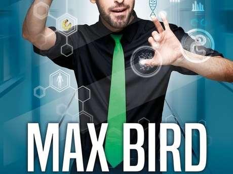 MAX BIRD - SELECTION NATURELLE