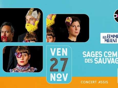 Concert aux Docks : Sages Comme des Sauvages