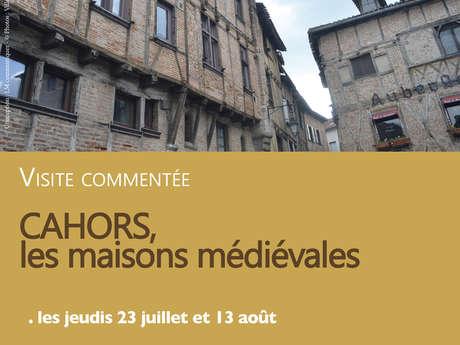 Ville d'Art et d'Histoire : Visite Guidée, Cahors, les Maisons Médiévales