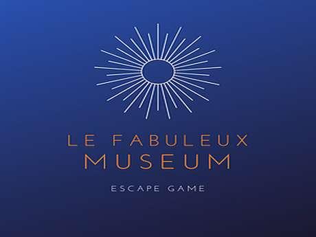 """Escape Game itinérant : """" Le Fabuleux Museum"""""""