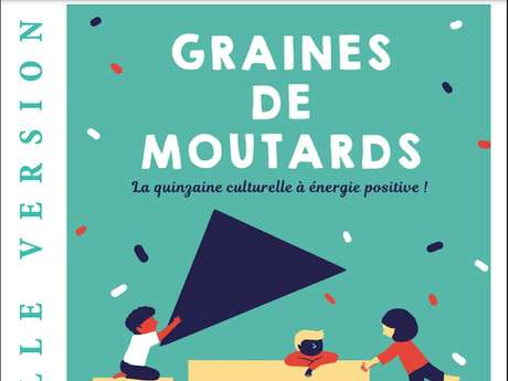 "Festival Graines de de Moutards 2021 ""Nouvelle Version"""