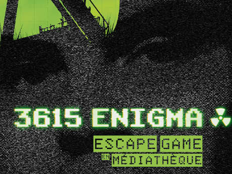 3615 Enigma : Escape Game à la Bibliothèque Pajatoutage