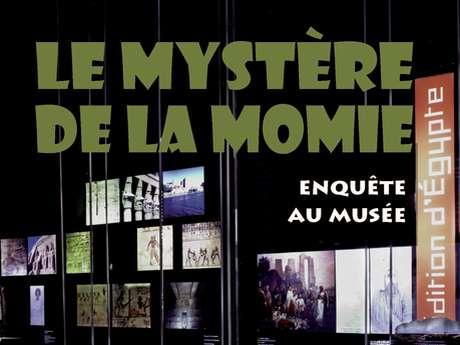 """Visite-Jeu """"Le Mystère de la Momie"""""""