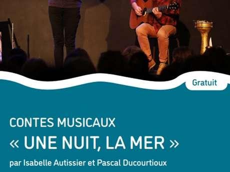 Contes musicaux : Une nuit, la mer