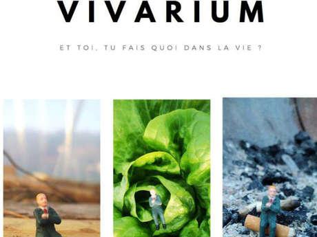 "ANNULÉ - Spectacle ""Vivarium"""