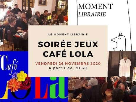 Soirée Jeux au Café Lola