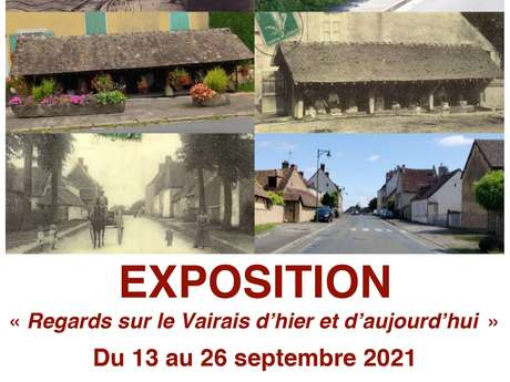 """EXPOSITION """"REGARDS SUR LE VAIRAIS D'HIER ET D'AUJOURD'HUI"""""""