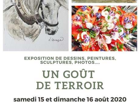 "EXPOSITION DESSINS, PEINTURES, SCULPTURES ""UN GOÛT DE TERROIR"""