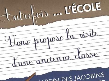 """VISITER LA CLASSE/MUSÉE """"AUTREFOIS L'ÉCOLE"""""""