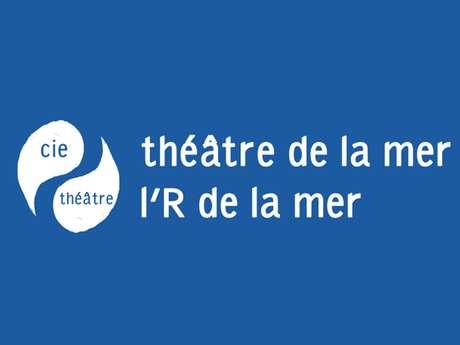 L'R de la mer - Compagnie Théâtre de la Mer