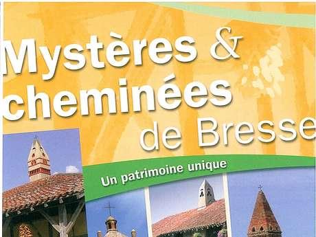 Mystères et cheminées de Bresse