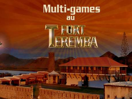 Multi-games au Fort Teremba