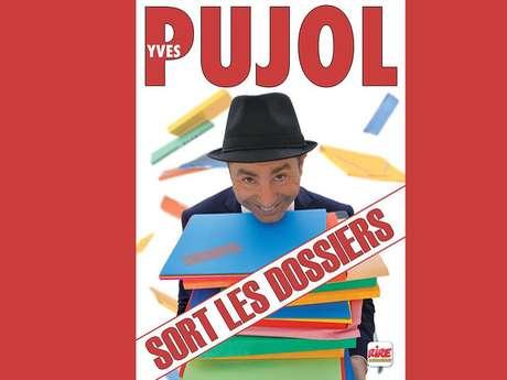 Yves Pujol sort les dossiers