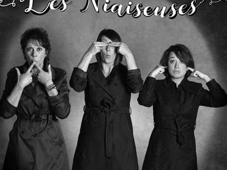 """Pièce de théâtre """"Les Niaiseuses"""""""