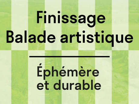 """Finissage de l'exposition """"Éphémère et Durable"""""""