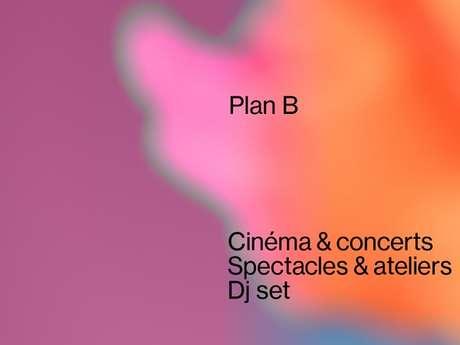 Plan B, de jour comme de nuit