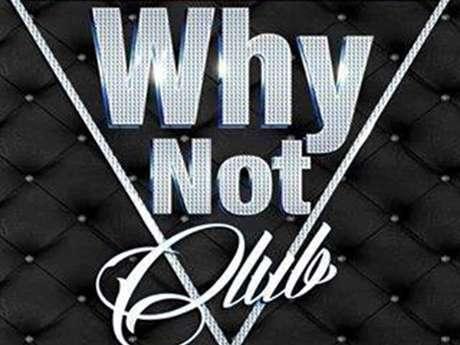 Why Not Club - discothèque