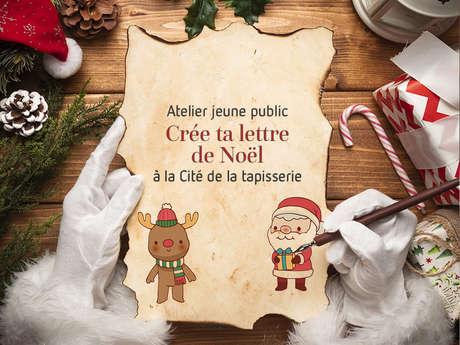 """Atelier jeune public à la Cité de la tapisserie : """"Créer ta lettre de Noël"""""""