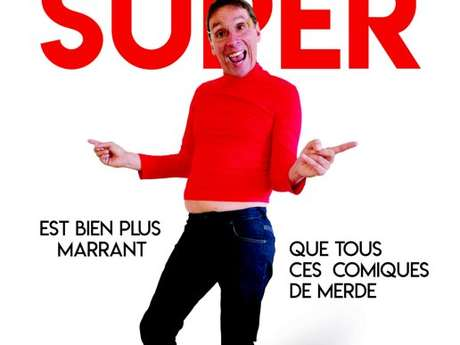 Didier Super Est bien plus marrant que tous ces comiques de merde