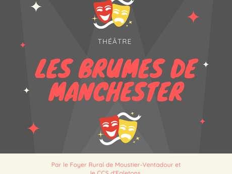 """Théâtre :""""Les brumes de Manchester"""" au château de Ventadour"""