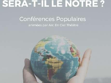 Conférences Populaire : Le Monde d'après sera-t-il le nôtre ?