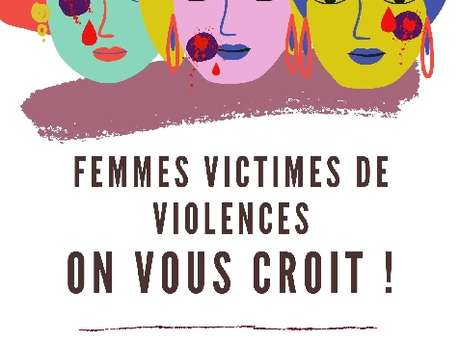 Femmes victimes de violences on vous croit !