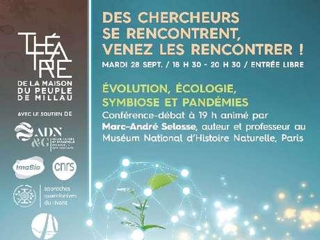 """4e Rencontres scientifiques des Grands Causses - Conférence """"Evolution, écologie, symbiose et pandémies"""""""
