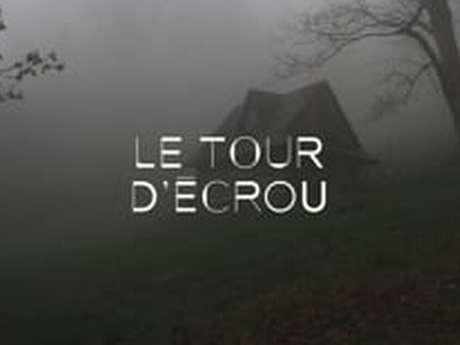 OPÉRA LE TOUR D'ÉCROU