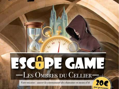"Escape Game ""les ombres du cellier"""