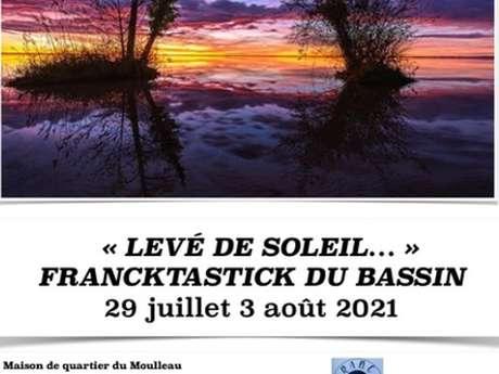 """""""Levée du Soleil..."""" Franktastik du Bassin"""
