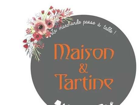 Maison & Tartine