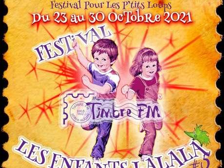 Festival Timbre FM Les enfants Lalala