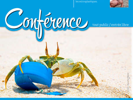 """Conférence : """"Le Plastique c'est Fantastique… mais qu'en Pensent les Animaux Aquatiques ?"""""""