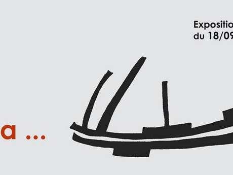 """Visite Guidée de l'Exposition """"le Bateau Ivre et Cetera …."""""""