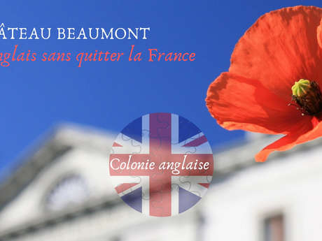STAGE D'ANGLAIS - CHATEAU BEAUMONT