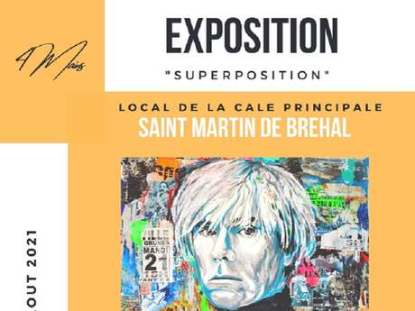 "Exposition : ""Superposition"""