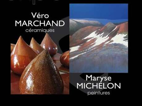 EXPOSITION – MARYSE MICHELON et  VÉRO MARCHAND