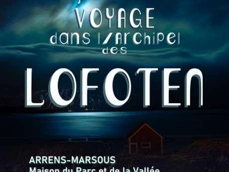 """Exposition """"SAGA"""" voyage dans l'archipel des Lofoten"""