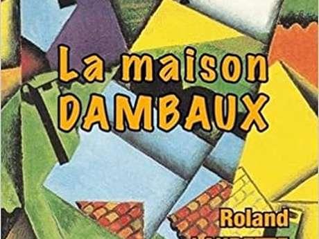 """Présentation du roman """"la maison Dambaux"""""""