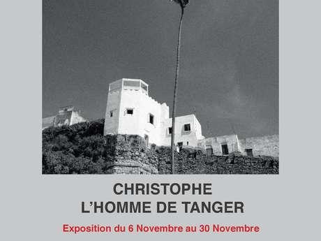 """EXPOSITION PAR L'ASSOCIATION LUMIÈRE D'ENCRE """"CHRISTOPHE, L'HOMME DE TANGER"""" DE PHILIPPE FOURCADIER"""