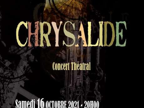 """""""Chrysalide"""" Compagnie du Laboratoire des Arts Croisés"""