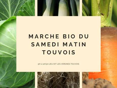 MARCHÉ DE PRODUCTEURS BIO DE TOUVOIS