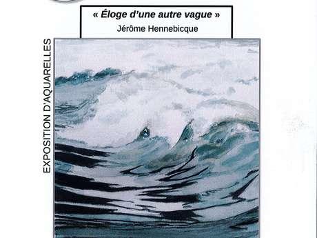 """[ANIMATION CONFIRMEE] - Exposition """"Eloge d'une autre vague"""""""
