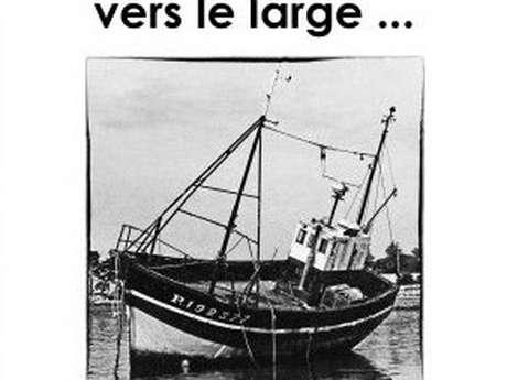 La Proue tournée vers le large - Exposition des photographies de Jean Ducouet