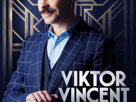 Spectacle de Viktor Vincent - Le Val d'Hazey