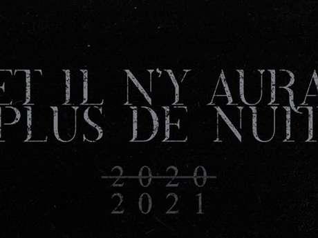 Et il n'y aura plus de nuit 2021