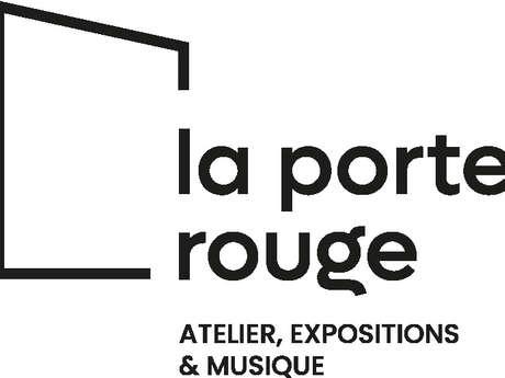 La porte rouge - Atelier, Expositions & Musique