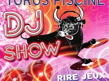 TOROS PISCINE DJ SHOW