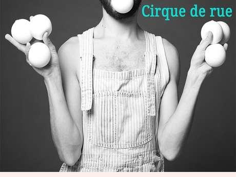 """Cirque de rue avec la compagnie """"T'as pas dit balle"""""""